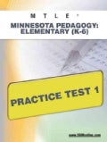 MTLE Minnesota Pedagogy: Elementary (K-6) Practice Test 1: Teacher Certification (Paperback)