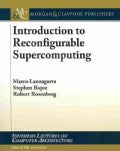 Introduction to Reconfigurable Supercomputing (Paperback)