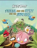 Stella and the Hunt for the Jade Egg: An Angry Birds Story Book (Hardcover)
