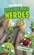 Piggy Island Heroes: An Angry Birds Junior Novel (Paperback)