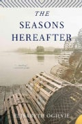 The Seasons Hereafter (Paperback)