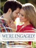 We're Engaged!: Photographing Vibrant and Joyful Portraits of the Happy Couple (Paperback)