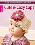 Cute & Cozy Caps (Paperback)