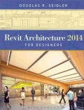 Revit Architecture 2014 for Designers (Paperback)