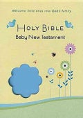 Holy Bible: Common English Bible, Blue, Soft Touch, New Testament, Baby Edition (Paperback)