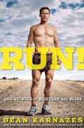 Run!: 26.2 Stories of Blisters and Bliss (Paperback)