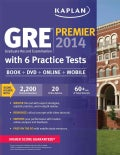 Kaplan Gre Premier 2014: With 6 Practice Tests