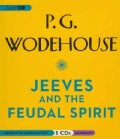 Jeeves and the Feudal Spirit (CD-Audio)