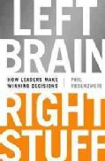 Left Brain, Right Stuff: How Leaders Make Winning Decisions (Hardcover)