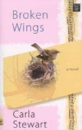 Broken Wings (Hardcover)