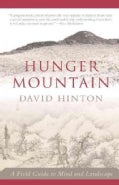 Hunger Mountain: A Field Guide to Mind and Landscape (Paperback)