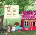 The Belle and Boo Book of Crafts: 25 Enchanting Projects to Make for Children (Paperback)