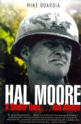 Hal Moore: A Soldier Once...and Always (Hardcover)