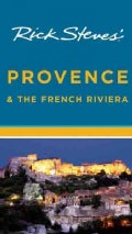 Rick Steves&#39; Provence &amp; the French Riviera (Paperback)