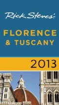 Rick Steves&#39; 2013 Florence &amp; Tuscany (Paperback)