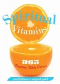 Spiritual Vitamins: 365 Positive Bible Verses (Paperback)