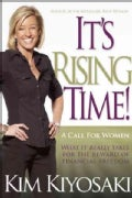 It's Rising Time!: What It Really Takes for the Reward of Financial Freedom (Paperback)