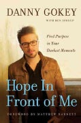 Hope in Front of Me: Find Purpose in Your Darkest Moments (Hardcover)