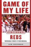Game of My Lie: Cincinnati Reds: Memorable Stories of Reds Baseball (Hardcover)