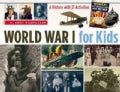 World War I for Kids: A History With 21 Activities (Paperback)