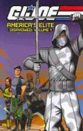 G.I. Joe, America's Elite Disavowed 1 (Paperback)