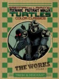 Teenage Mutant Ninja Turtles 2: The Works (Hardcover)