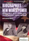 Biographies of the New World Power: Rutherford B. Hayes, Thomas Alva Edison, Margaret Sanger, and More (Hardcover)