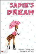 Sadie's Dream: Elive Audio Download Included (Paperback)