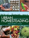 Urban Homesteading: Heirloom Skills for Sustainable Living (Paperback)