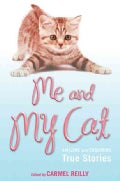 Me and My Cat: Amazing and Endearing True Stories (Paperback)