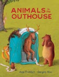Animals in the Outhouse (Hardcover)