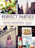 Perfect Parties: Recipes and Tips from a New York Party Planner (Hardcover)