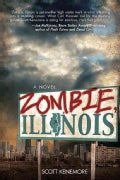 Zombie, Illinois: A Novel (Paperback)