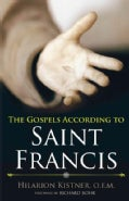 The Gospels According to St. Francis (Paperback)