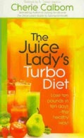 The Juice Lady&#39;s Turbo Diet (Paperback)