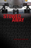 Stowed Away (Paperback)