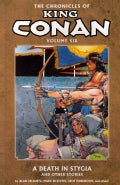 The Chronicles of King Conan 6: A Death in Stygia and Other Stories (Paperback)