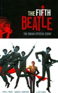 The Fifth Beatle: The Brian Epstein Story (Hardcover)