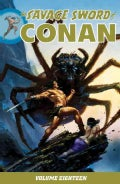 The Savage Sword of Conan 18 (Paperback)