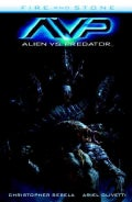 Alien Vs. Predator: Fire and Stone (Paperback)