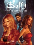 Buffy the Vampire Slayer: Panel to Panel, Seasons 8 & 9, Featuring Angel & Faith (Paperback)
