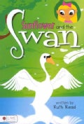 Sunflower and the Swan: Elive Audio Download Included (Paperback)