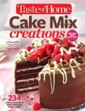Taste of Home Cake Mix Creations: 234 Delightful Treats That Start With a Mix (Paperback)
