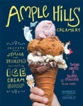 Ample Hills Creamery: Secrets and Stories from Brooklyn's Favorite Ice Cream Shop (Hardcover)