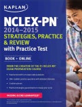 Kaplan NCLEX-PN 2014-2015: Strategies, Practice, and Review With Practice Test (Paperback)