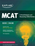 Kaplan Mcat Critical Analysis and Reasoning Skills Review: Created for Mcat 2015 (Paperback)
