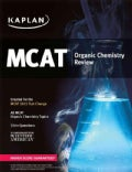 Kaplan MCAT Organic Chemistry Review: Created for Mcat 2015 (Paperback)