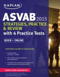 Kaplan Asvab 2015 Strategies, Practice, and Review With 3 Practice Tests: Book + Online (Paperback)