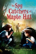 The Spy Catchers of Maple Hill (Hardcover)