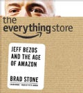 The Everything Store: Jeff Bezos and the Age of Amazon (CD-Audio)
